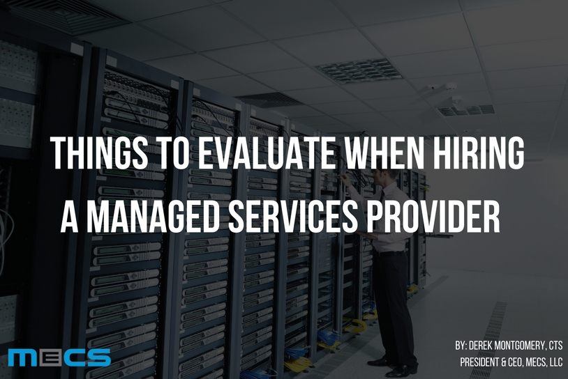 Things to Consider When Hiring a Managed Services Provider