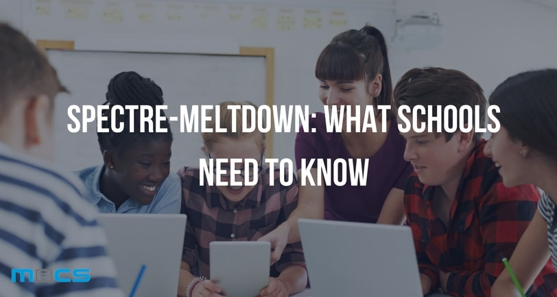 Spectre-Meltdown: What Schools Need to Know